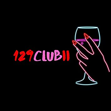 129 Club 2