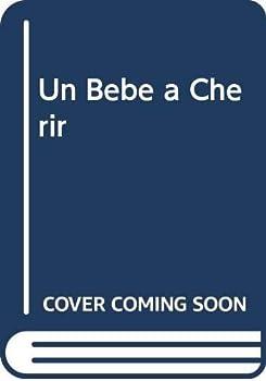 Mass Market Paperback Un Bebe a Cherir Book