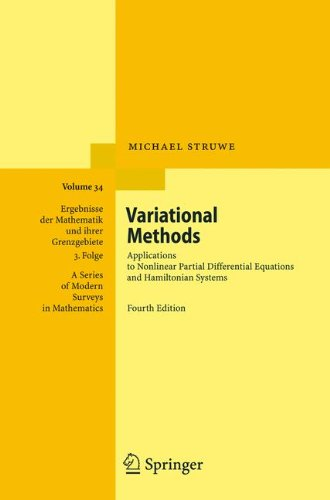 Variational Methods: Applications to Nonlinear Partial Differential Equations and Hamiltonian Systems (Ergebnisse der Mathematik und ihrer Grenzgebiete. 3. Folge / A Series of Modern Surveys in Mathematics)