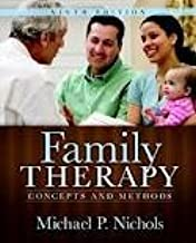 Family Therapy: Concepts and Methods 9th (nineth) edition