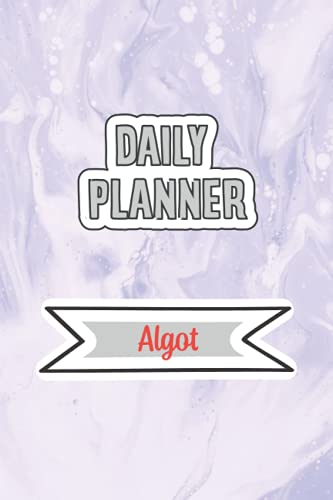 Daily Planner for Algot   6x9 inches   120 pages: Daily Planner...