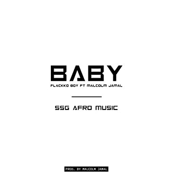 Baby (feat. Malcolm Jamal)
