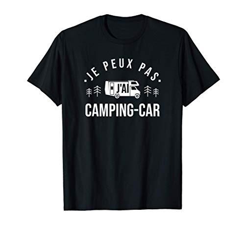 J'ai camping car - cadeau camping car humour accessoire T-Shirt