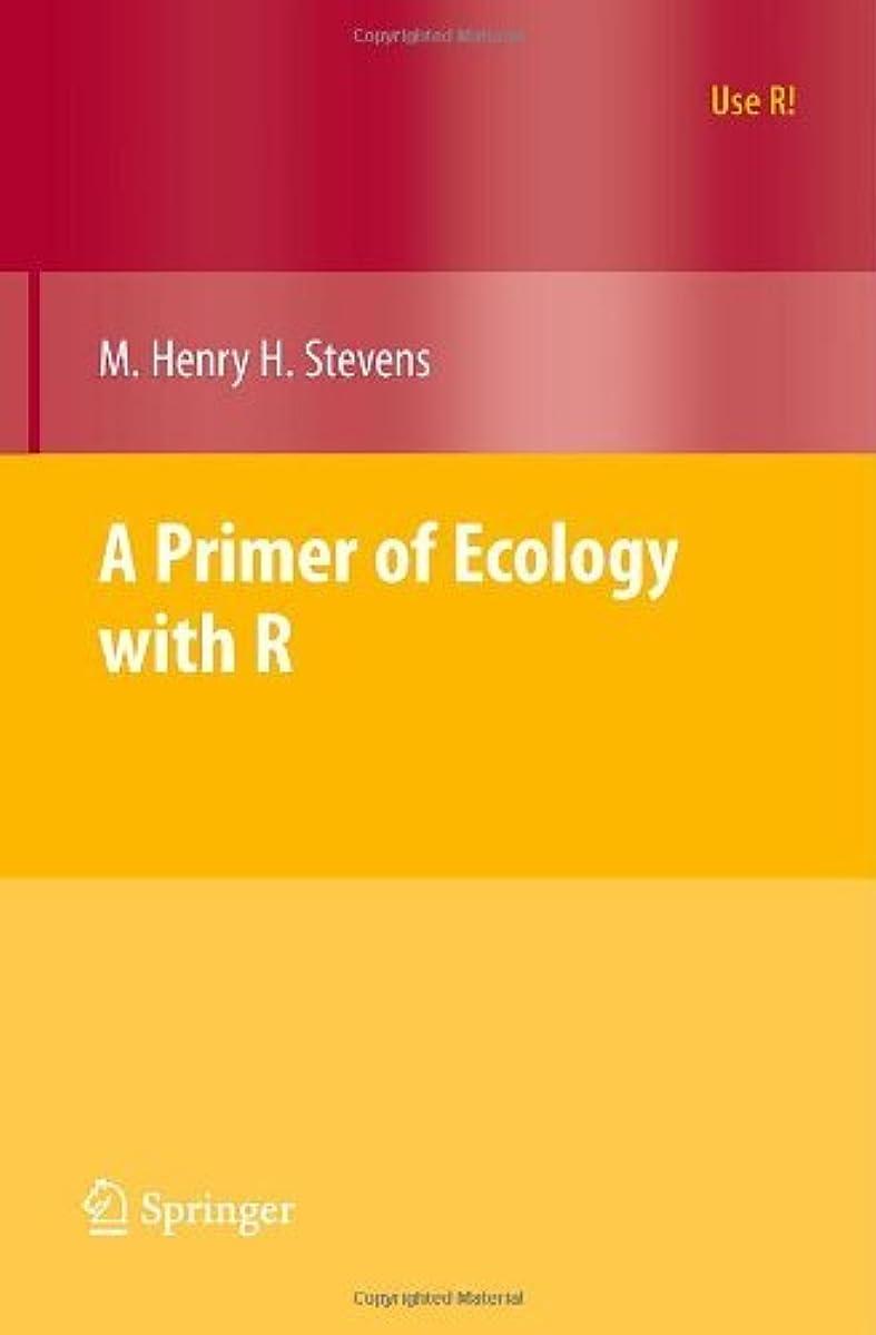 無しふけるペットA Primer of Ecology with R (Use R!) (English Edition)