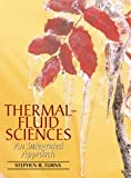 Thermal-Fluid Sciences: An Integrated Approach