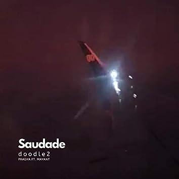 Saudade (Doodle2) [feat. Mayant Mukul]