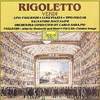 Verdi - Rigoletto: Sabagno, Pagliughi, Folgar: Lina Pagliughi ...