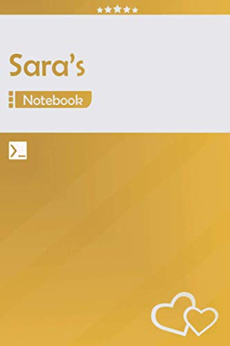 Sara's Notebook: Lined Notebook Journal - Awesome Gift for Sara, Your name notepad - 120 Pages - Large (6 x 9 inches) | Yellow Color | Sara Name