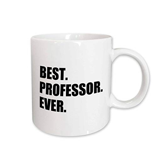 3dRose mug_185014_1 Best Professor Ever Gift For Inspiring College University Lecturers Ceramic Mug, 11 oz