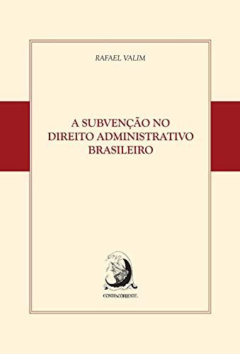 A Subvenção no Direito Administrativo Brasileiro