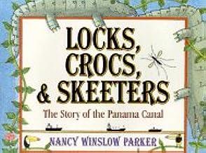 Locks, Crocs, and Skeeters