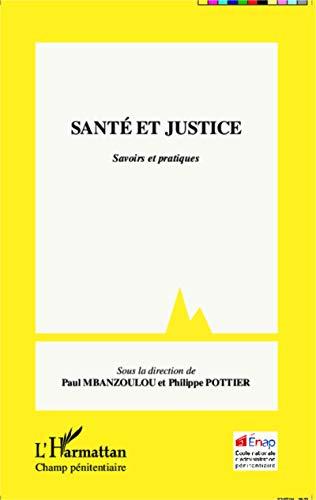 Santé et justice: Savoirs et pratiques