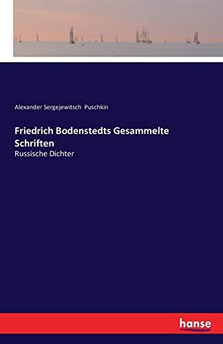Friedrich Bodenstedts Gesammelte Schriften: Russische Dichter