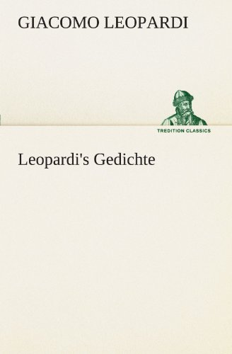 Leopardi's Gedichte (TREDITION CLASSICS)