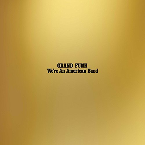 We'Re An American Band (2 LP)