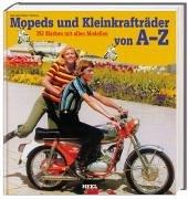 Mopeds und Kleinkrafträder von A-Z: 392 Marken mit allen Modellen