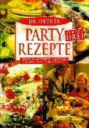 Dr. Oetker Partyrezepte, Teil 3: Gyrossuppe, Partyfutter, Salattorte, Spagetti-Pizza, Erdbeer-Tiramisu