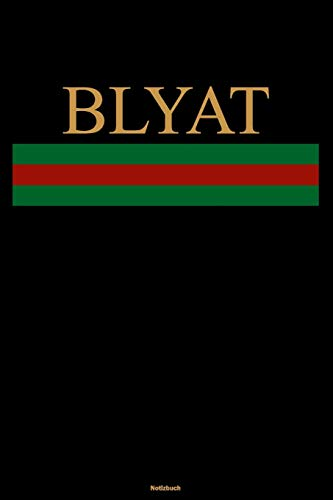 Blyat Notizbuch: Lustiges Russland Buch Russisches Meme Journal Cyka Blyat Gopnik Geschenk
