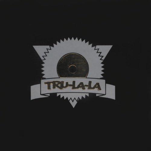 Tru La La