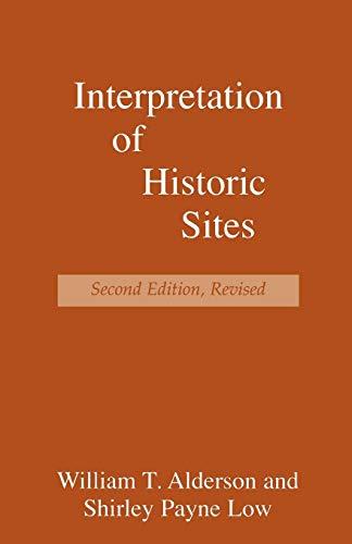 Interpretation of Historic Sites (American Association...