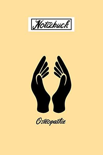 Notizbuch Osteopathie: 6x9 Zoll   120 fein linierte Seiten   Notizbuch   Für Ärzte und Therapeuten   Super zum Schreiben, Zeichnen und Planen