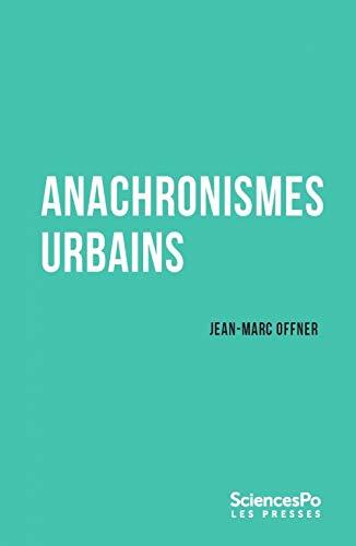 Anachronismes urbains