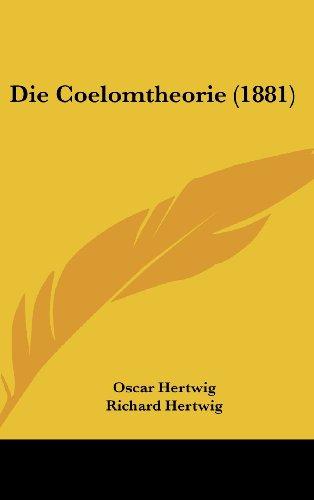 Die Coelomtheorie (1881)