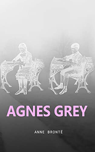 Agnes Grey (Spanish Edition)
