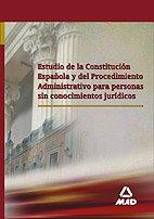 Estudio De La Constitución Española Y Del Procedimiento Administrativo Para Personas Sin Conocimientos Jurídicos