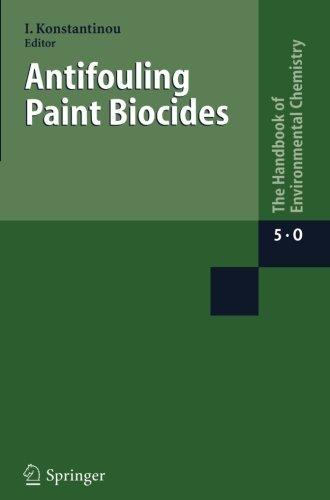 Antifouling Paint Biocides (The Handbook of Environmental Chemistry) (Volume 5) (2014-02-28)
