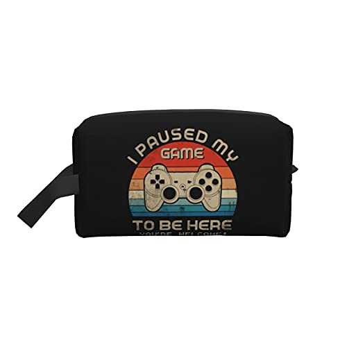 mengmeng Make-up-Tasche Kosmetiktasche Vintage I Paused My Game to Be Here Funny for Game Travel Beauty Box Make Up Case Organizer