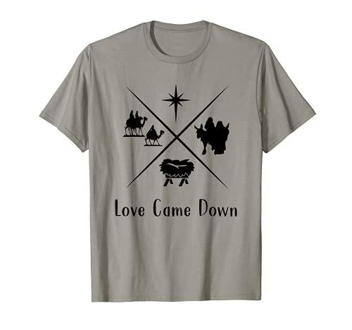 Disfraz cristiano de Navidad con texto en inglés 'Love Came Down' Camiseta