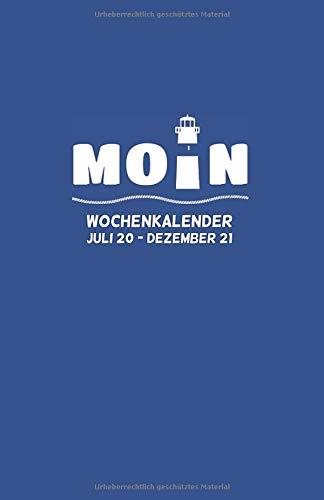 Wochen-Kalender 18 Monate 2020/2021: MOIN! Buchkalender mit Wochenübersicht, 18 Monate, Jul 20 - Dez 21, 1 Woche auf 2 Seiten, ca DIN A5, ... blau (Kalender Norddeutsch, Band 9)