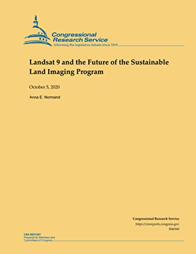 Landsat 9 and the Future of the Sustainable Land Imaging Program
