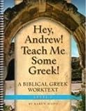 Hey, Andrew! Teach Me Some Greek Level 2 Workbook