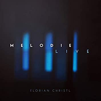 Melodie (Live)