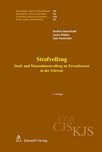 Strafvollzug: Straf- und Massnahmenvollzug an Erwachsenen in der Schweiz (Kriminalität, Justiz und Sanktionen. KJS)