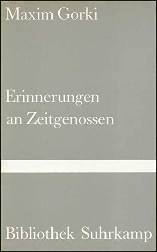 Erinnerungen an Zeitgenossen (Bibliothek Suhrkamp)