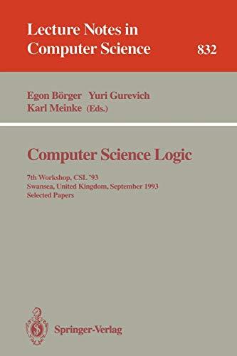 Computer Science Logic: 7th Workshop, Csl '93, Swansea, United Kingdom, September 13 - 17, 1993. Selected Papers