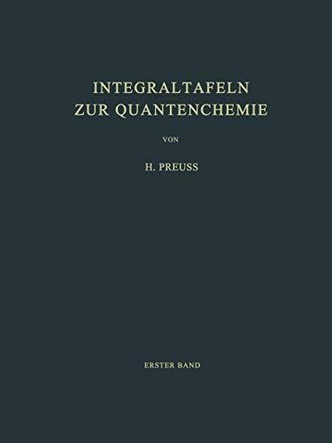 Integraltafeln zur Quantenchemie: Erster Band