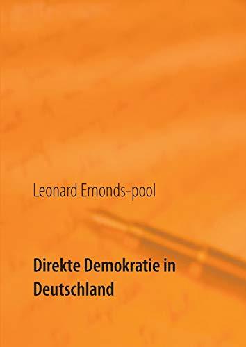 Direkte Demokratie in Deutschland: Lösungsansätze zur Krise der repräsentativen Demokratie