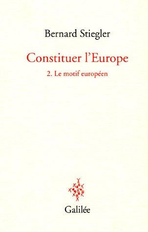 Constituer l'Europe
