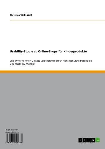 Usability-Studie zu Online-Shops  für Kinderprodukte: Wie Unternehmen Umsatz verschenken durch nicht genutzte Potentiale und Usability-Mängel