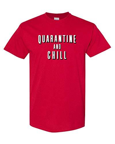 CreateMyTee   Quarantine and Chill T-Shirt   Commemorative 2020 Binge Watching Mens/Womens T-Shirt (Cardinal Red, Small)
