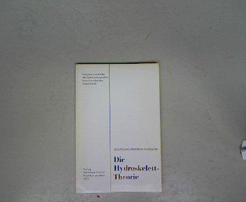 Die Hydroskelett Theorie.