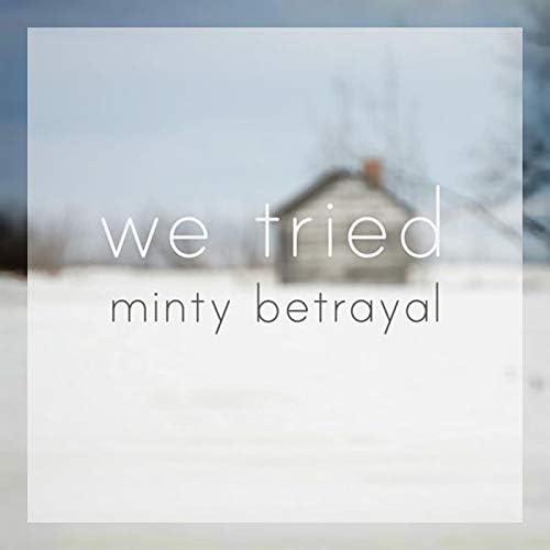 Minty Betrayal