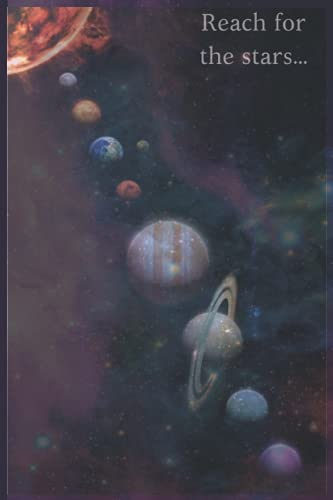 Reach for the stars: Solar system science blank lined notebook