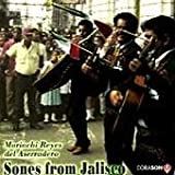 Sones from Jalisco by Mariachi Reyes Del Aserradero (1994-05-10)