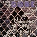 Unleashed in the Hood