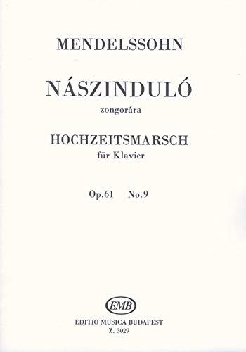 Felix Mendelssohn Bartholdy-Hochzeitsmarsch Op. 61, No. 9-Klavier-BOOK